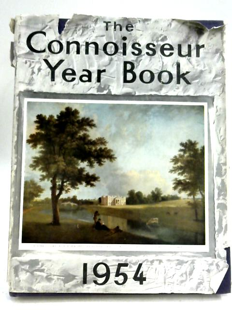The Connoisseur Year Book 1954 by Anon