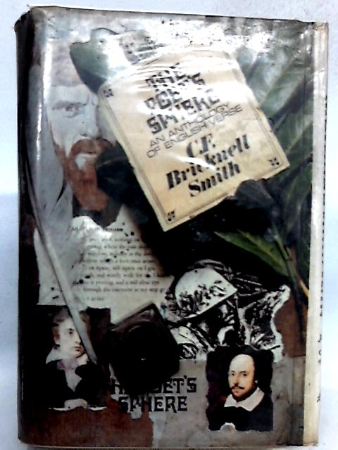 The Poet's Sphere an Anthology of English Verse By C F Bricknell Smith