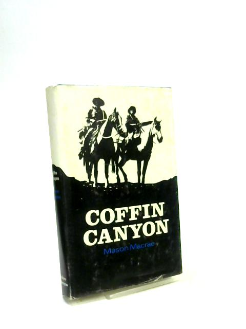 Coffin Canyon By Mason Macrae