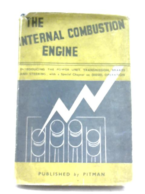 The Internal Combustion Engine By A. H. Franks