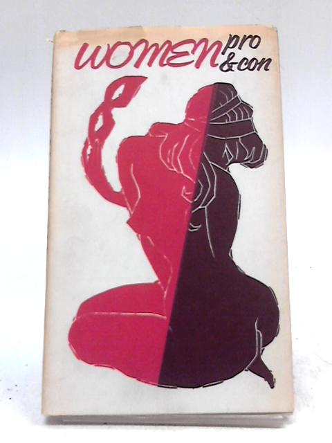 Women Pro & Con by Anonymous