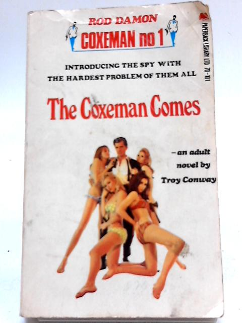 The Coxeman Comes By Conway Troy