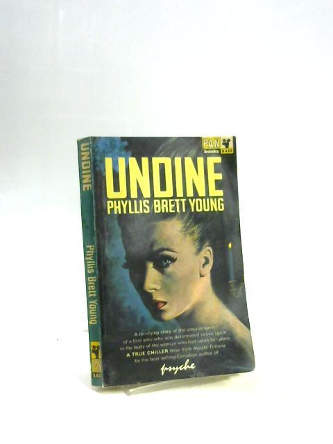 Undine By Phyllis Brett Young