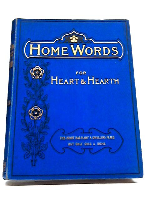 Home Words For Heart And Hearth By Rev. Charles Bullock