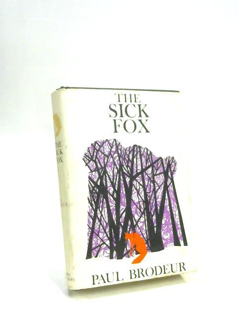The Sick Fox By Paul Brodeur