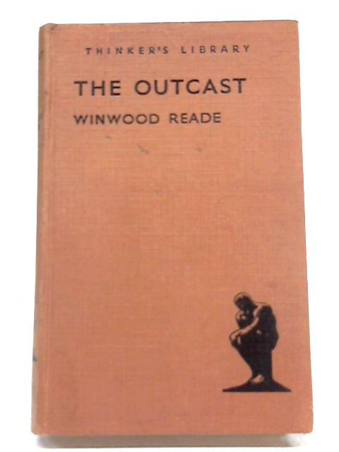 The Outcast By Winwood Reade