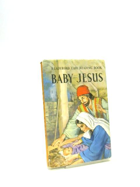 Baby Jesus by Hilda I. Rostron