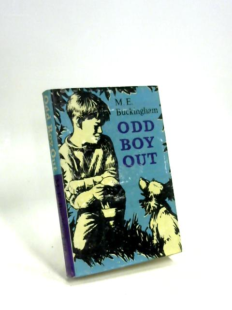 Odd Boy Out By M. E Buckingham