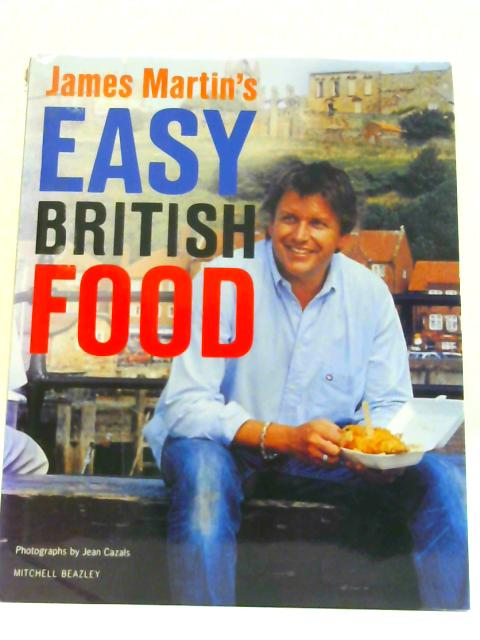 Easy British Food By Martin, James
