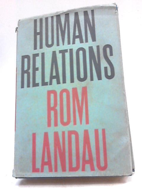 Human Relations By Landau, Rom