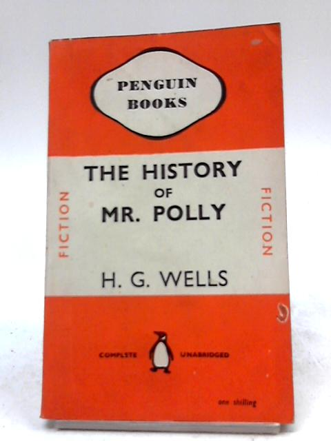 The History of Mr Polly by H G Wells