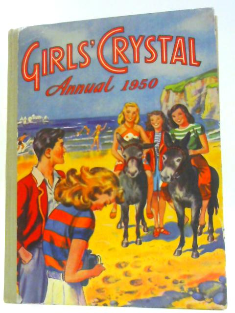 Girls' Crystal Annual 1950 By Unknown