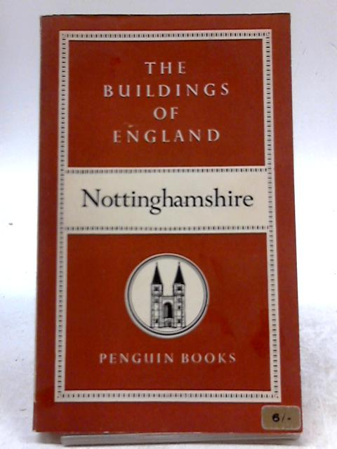 Nottinghamshire - The Buildings of England by Nikolaus Pevsner