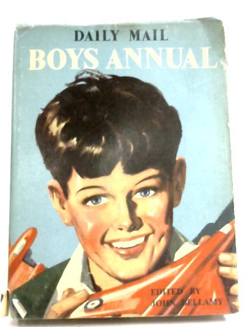 Daily Mail Boys Annual By John Bellamy (Editor)