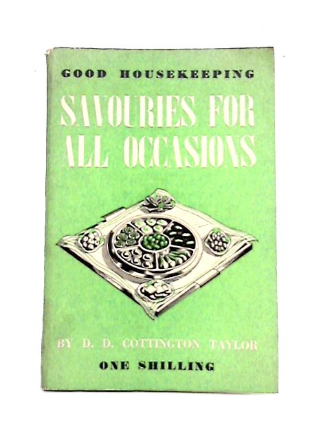Savouries For All Occasions By D.D. Cottington Taylor