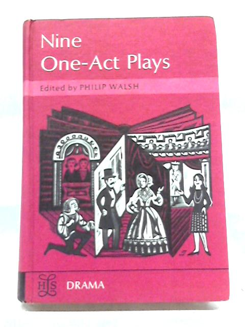 Nine One-Act Plays By P Walsh