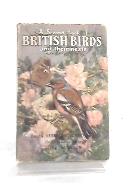 A Second Book of British Birds and their Nests by Brian Vesey-Fitzgerald