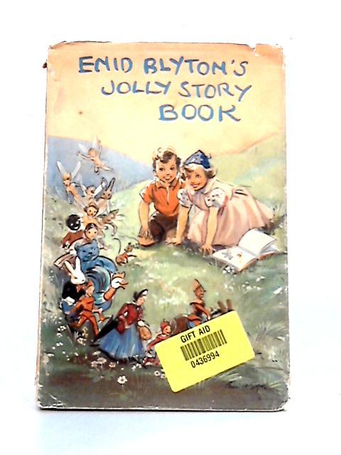 Enid Blyton's Jolly Story Book by Enid Blyton