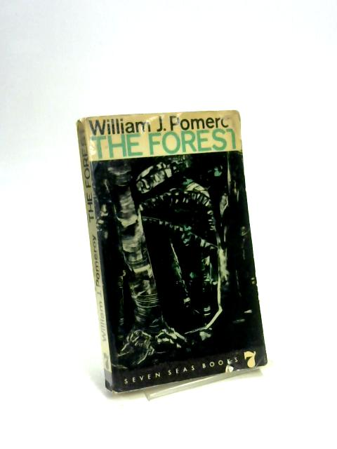 The Forest by William J Pomeroy