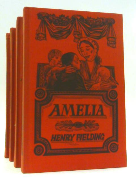 The Novels; Comprising Tom Jones, Jonathan Wild, Amerlia, and Joseph Andrews by Fielding, Henry