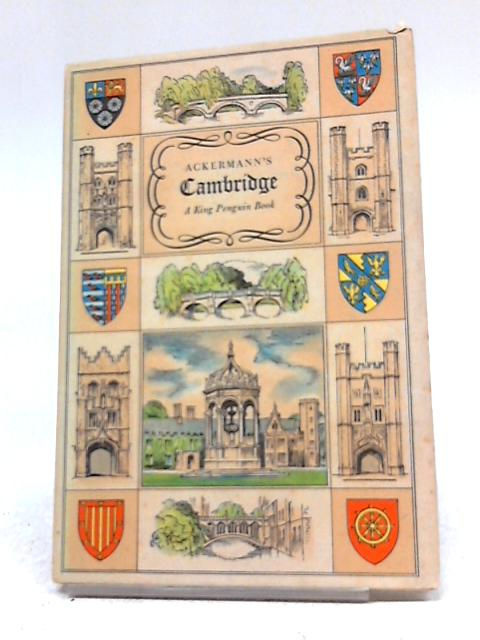 Ackermanns Cambridge by Regianld Ross Williamson