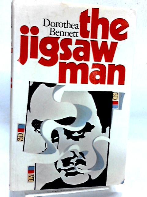 The Jigsaw Man. By Bennett, Dorothea