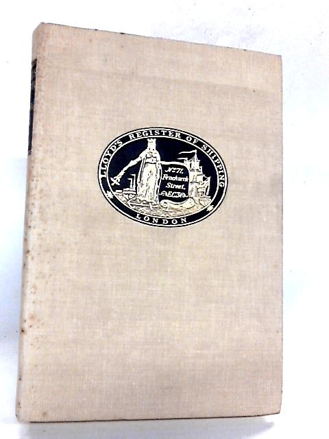 Lloyd's Register of Shipping 1760 - 1960 By Blake, George