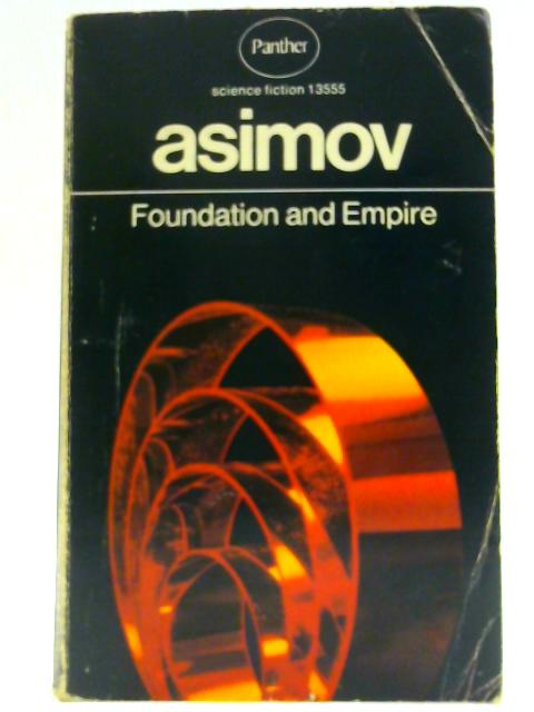 Foundation and Empire by Asimov, Isaac