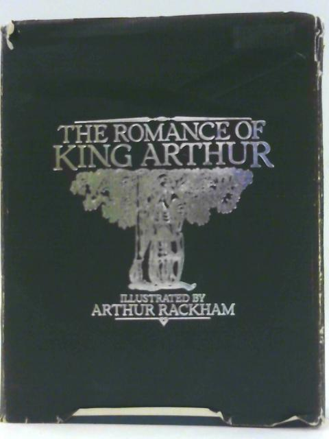 The Romance of King Arthur and His Knights of the Round Table - Abridged from Malory's Morte d'Arthur. Being a Facsimile Edition. By Pollard, Alfred W.