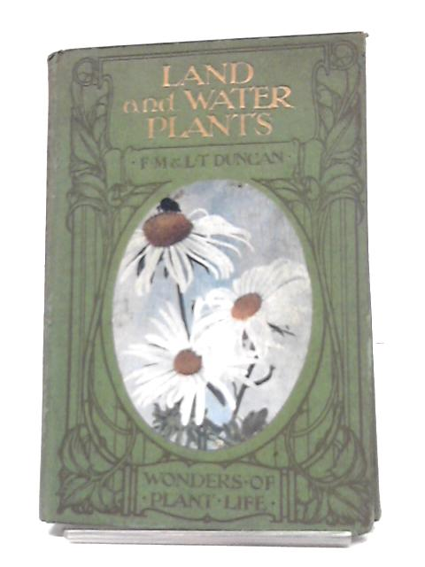 Wonders of Plant Life: Land and Water Plants by F. Martin Duncan