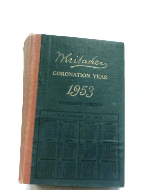 Whitaker's Almanack 1953 by Joseph Whitaker
