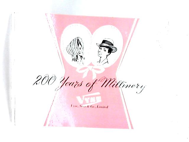 200 Years of Millinery 1765-1965 by Unknown
