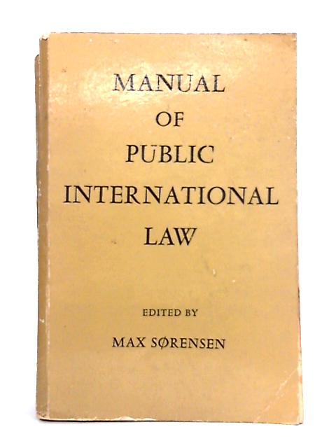 Manual of Public International Law By Max Sorensen