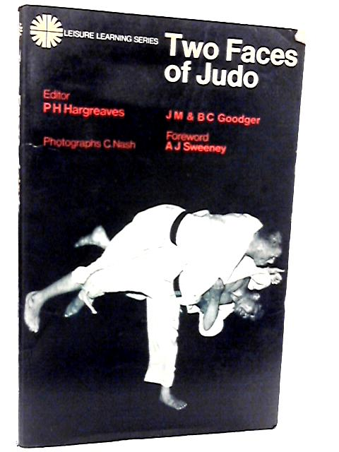 Two Faces of Judo (Leisure Learning) by Goodger, J.M.