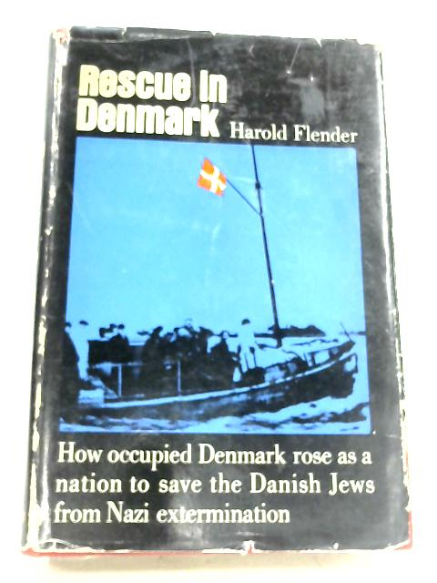 Rescue In Denmark By Harold Flender