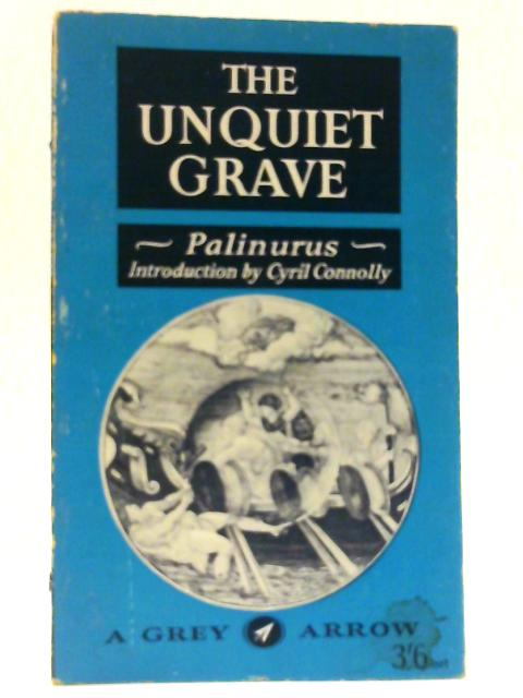 The Unquiet Grave: A world cycle by Palinurus by Palinurus