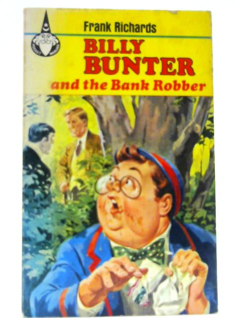 Billy Bunter and the Bank Robber (Pocket Merlins, 43) by Richards, Frank