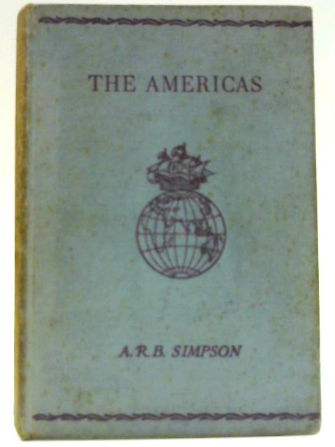 The Americas By A. R. Barbour Simpson