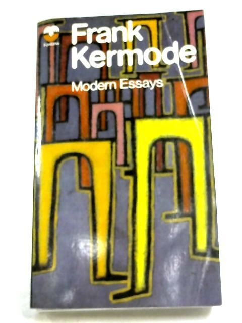 Modern Essays By Frank Kermode