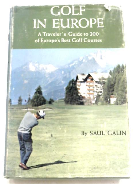 Golf In Europe By Galin Saul
