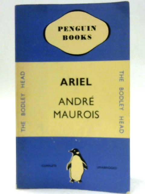 Ariel: A Shelley Romance By Maurois, Andre