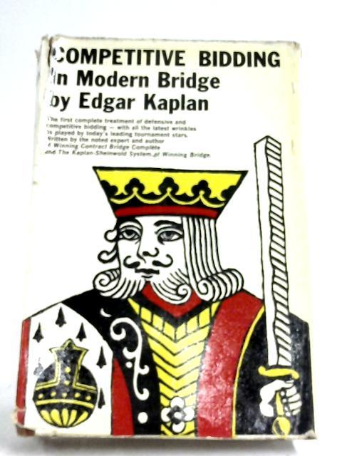 Competitive Bidding In Modern Bridge By Edgar Kaplan