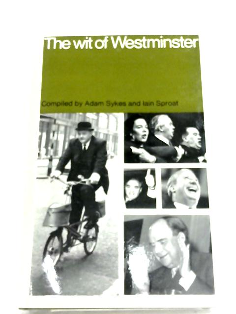 The Wit Of Westminster By Adam Sykes