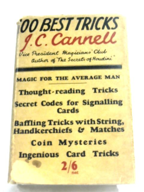The Hundred Best Tricks By J. C. Cannell