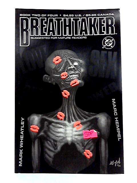 Breathtaker: Book 2 by Mark Wheatley