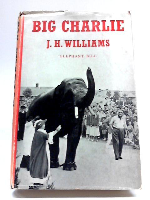 Big Charlie by J. H. Williams