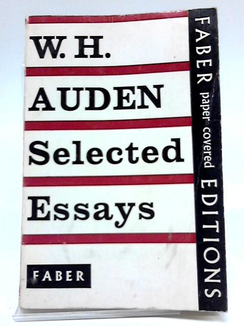 Selected Essays By W. H. Auden