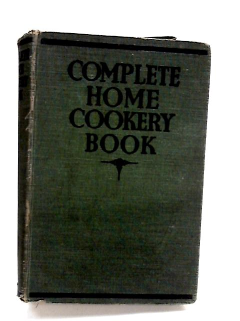 Complete Home Cookery Book By Wrench, Mollie Stanley