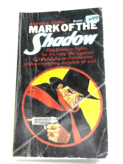 Mark Of The Shadow By Maxwell Grant