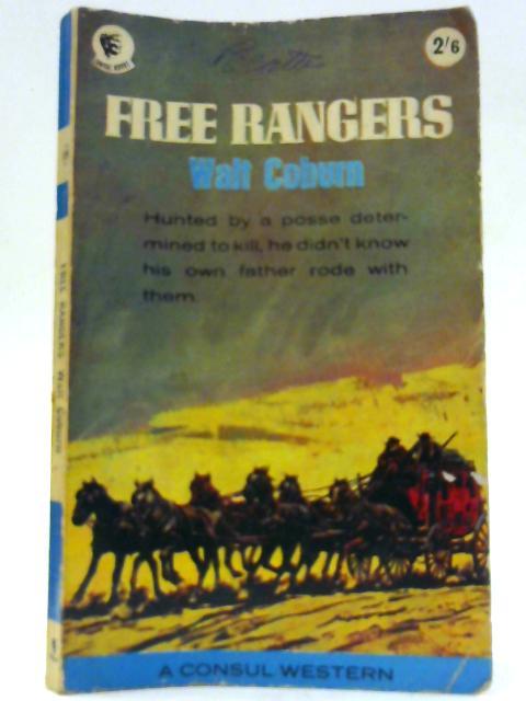 Free Rangers By Walt Coburn